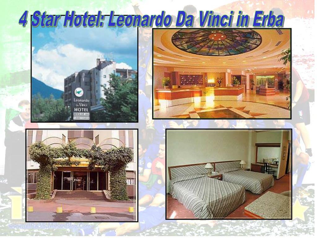 4 Star Hotel: Leonardo Da Vinci in Erba