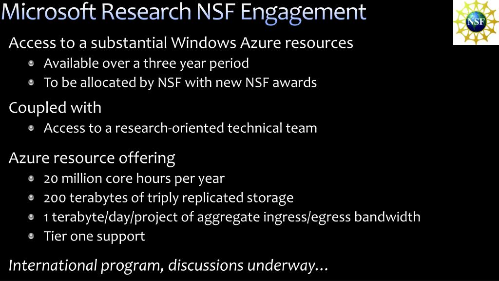 Microsoft Research NSF Engagement