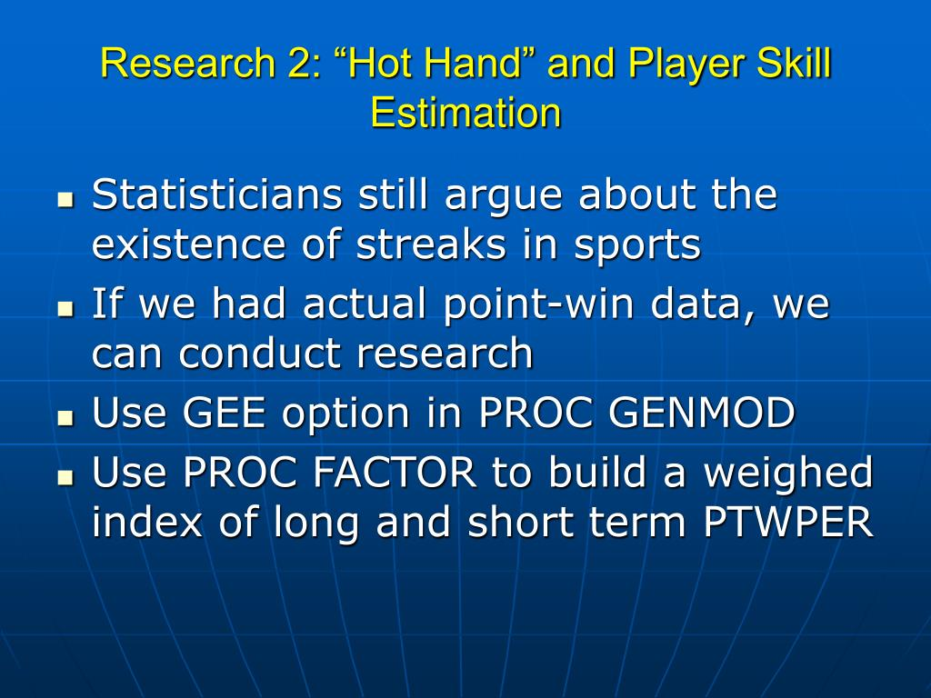 "Research 2: ""Hot Hand"" and Player Skill Estimation"