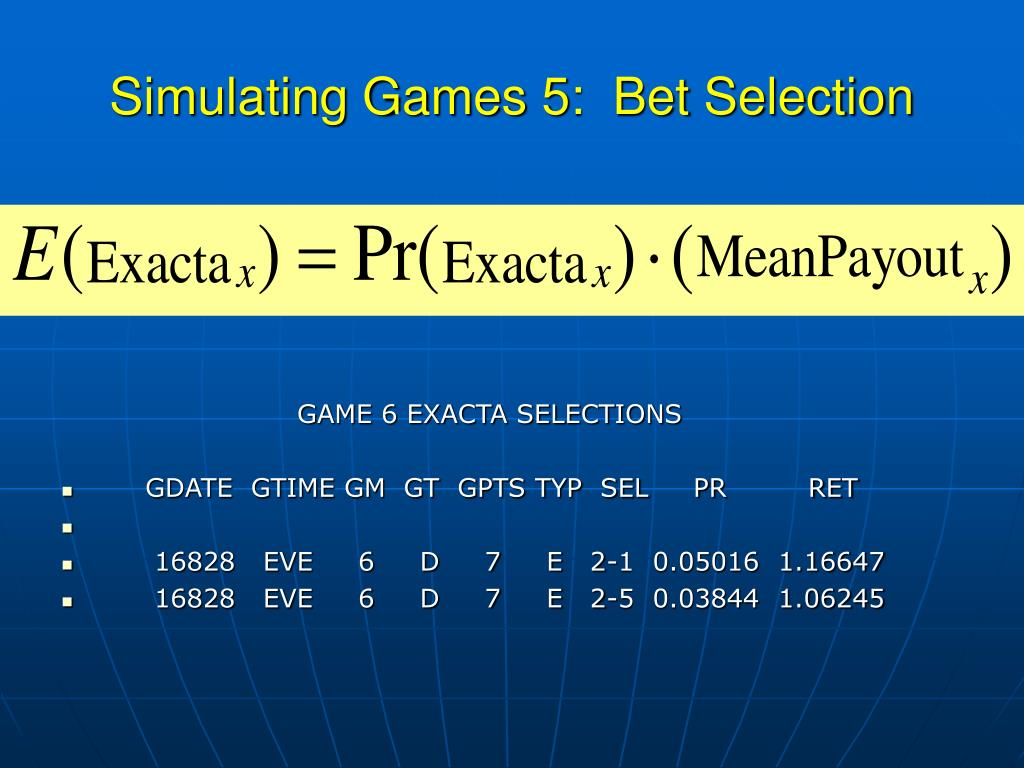Simulating Games 5:  Bet Selection