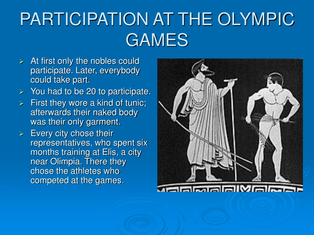 PARTICIPATION AT THE OLYMPIC GAMES