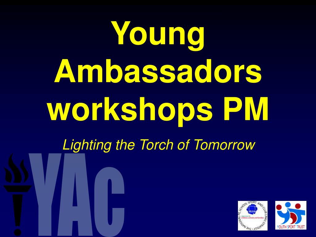young ambassadors workshops pm