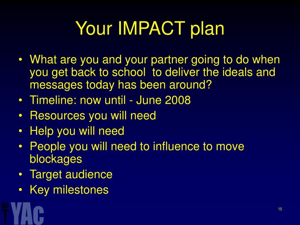Your IMPACT plan
