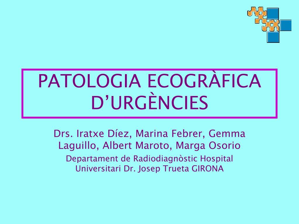 PATOLOGIA ECOGRÀFICA D'URGÈNCIES