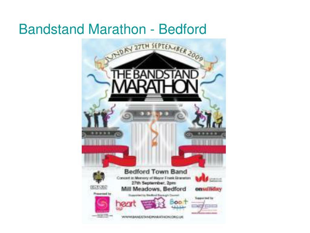 Bandstand Marathon - Bedford