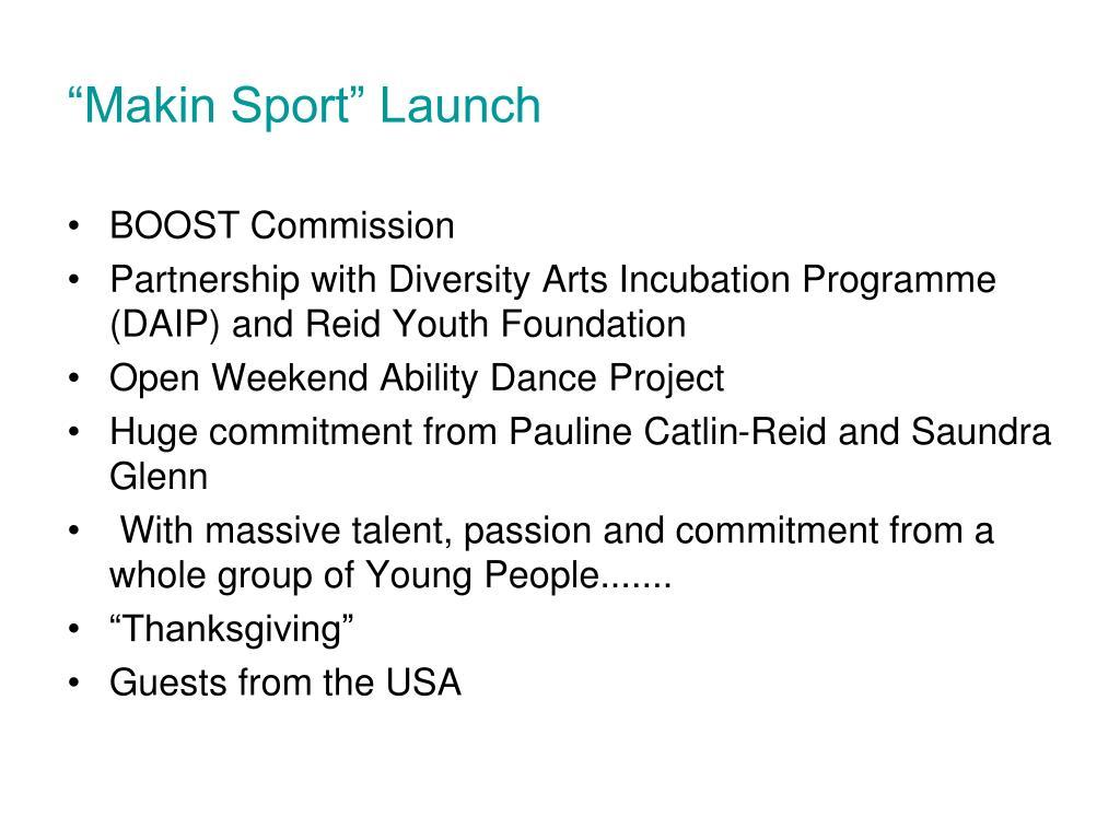"""""""Makin Sport"""" Launch"""