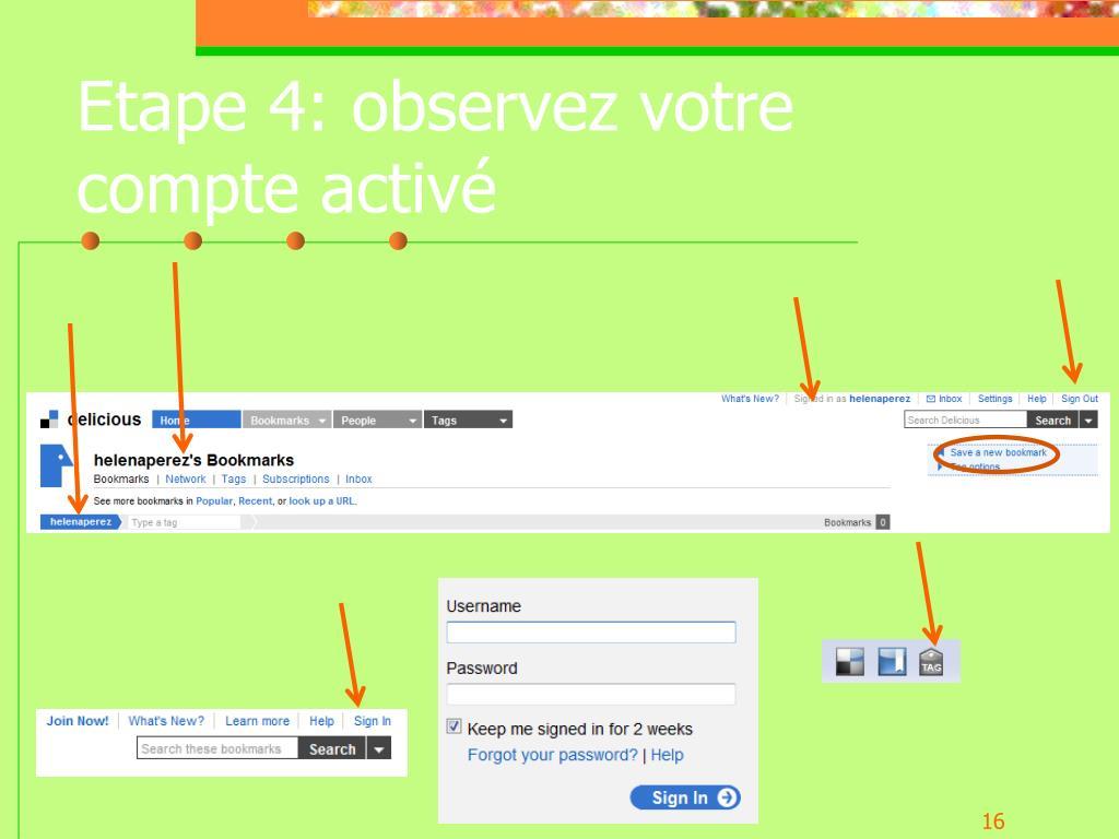 Etape 4: observez votre compte activé
