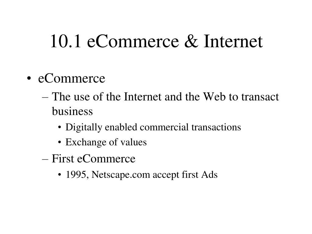 10.1 eCommerce & Internet