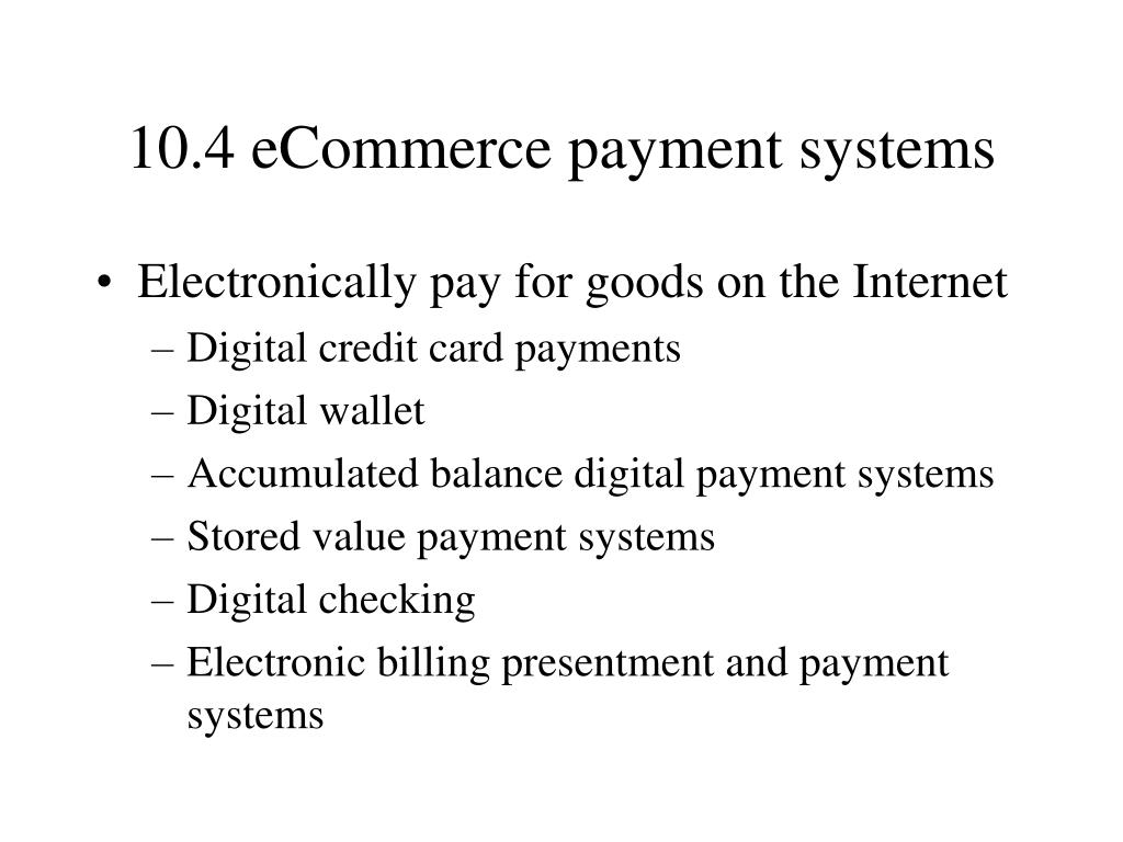 10.4 eCommerce payment systems