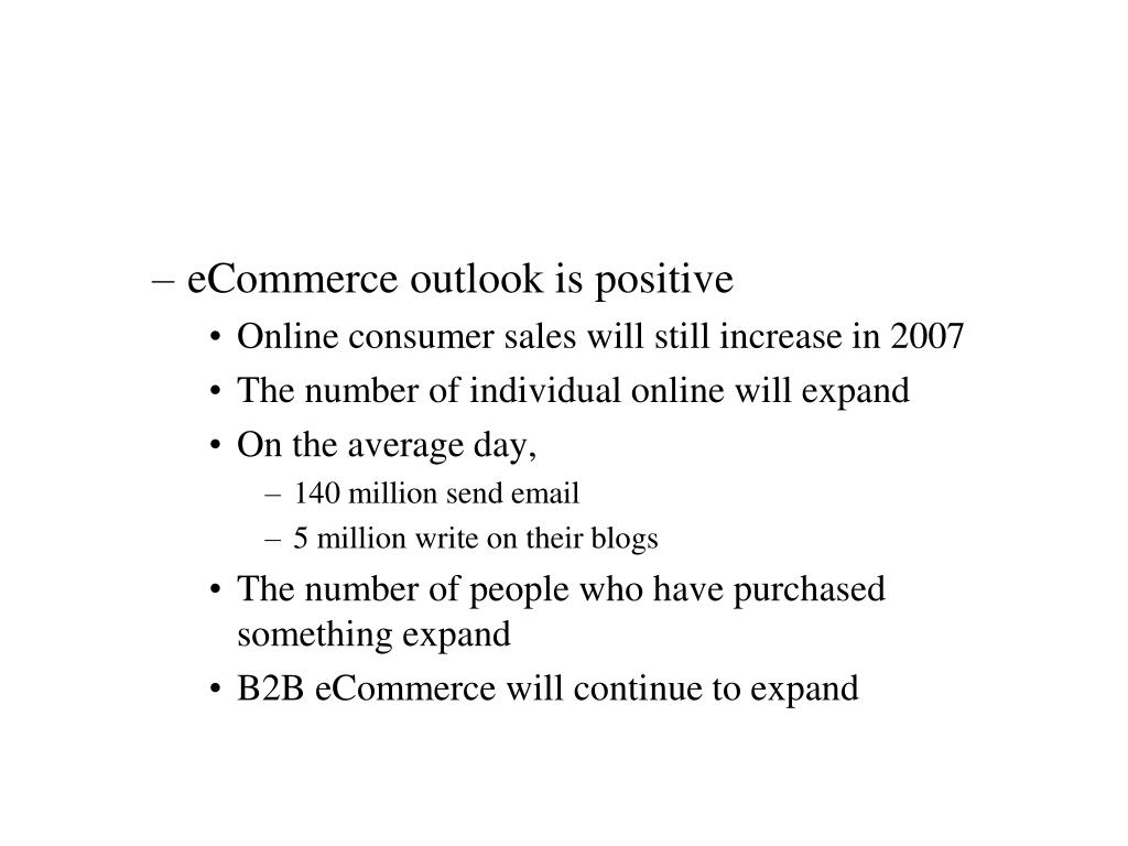 eCommerce outlook is positive
