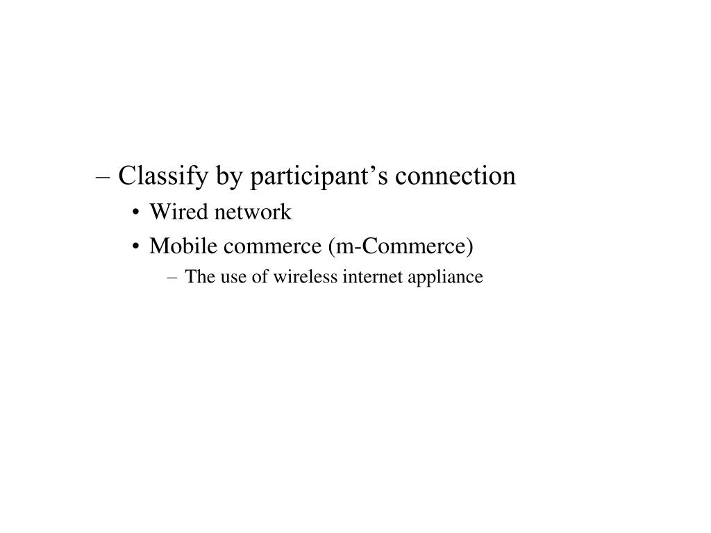 Classify by participant's connection