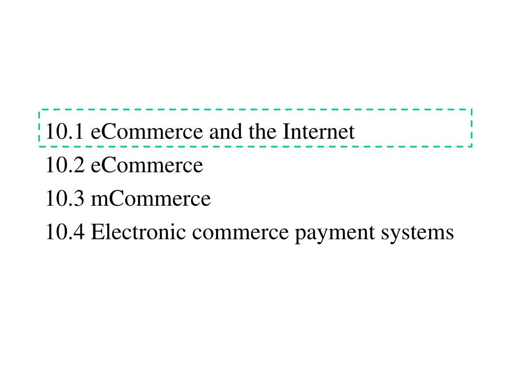 10.1 eCommerce and the Internet
