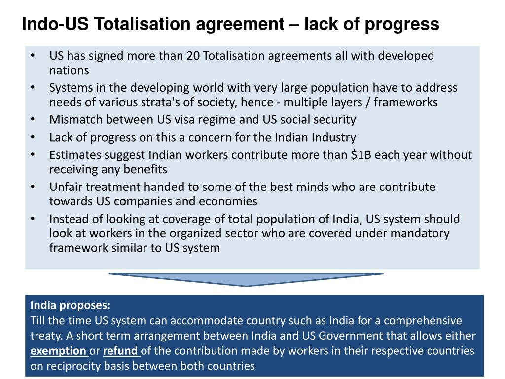 Indo-US Totalisation agreement – lack of progress