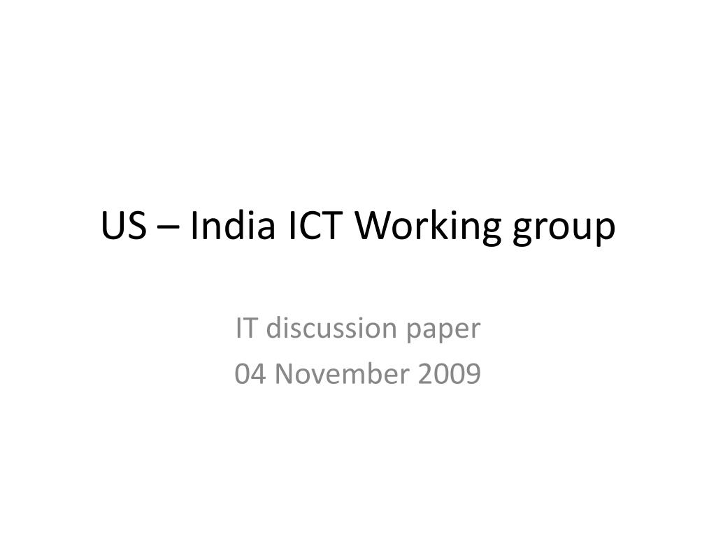 US – India ICT Working group