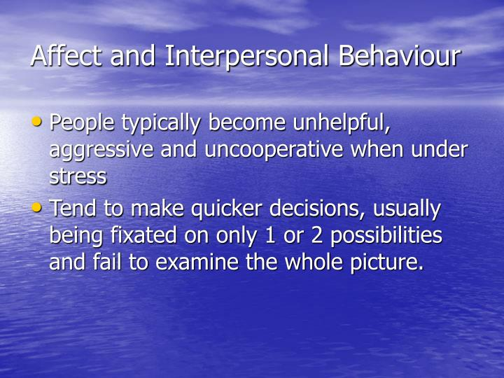 Affect and Interpersonal Behaviour
