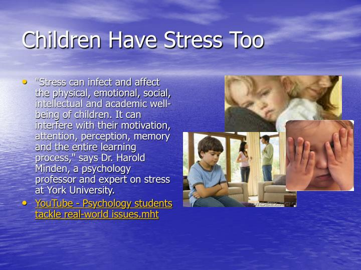 Children Have Stress Too