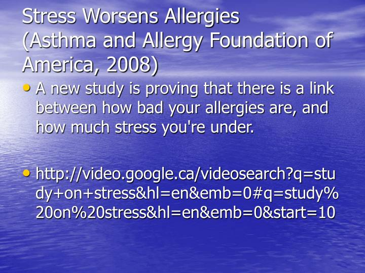 Stress Worsens Allergies