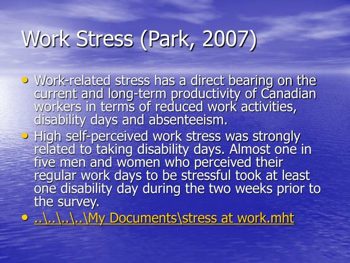 Work Stress (Park, 2007)