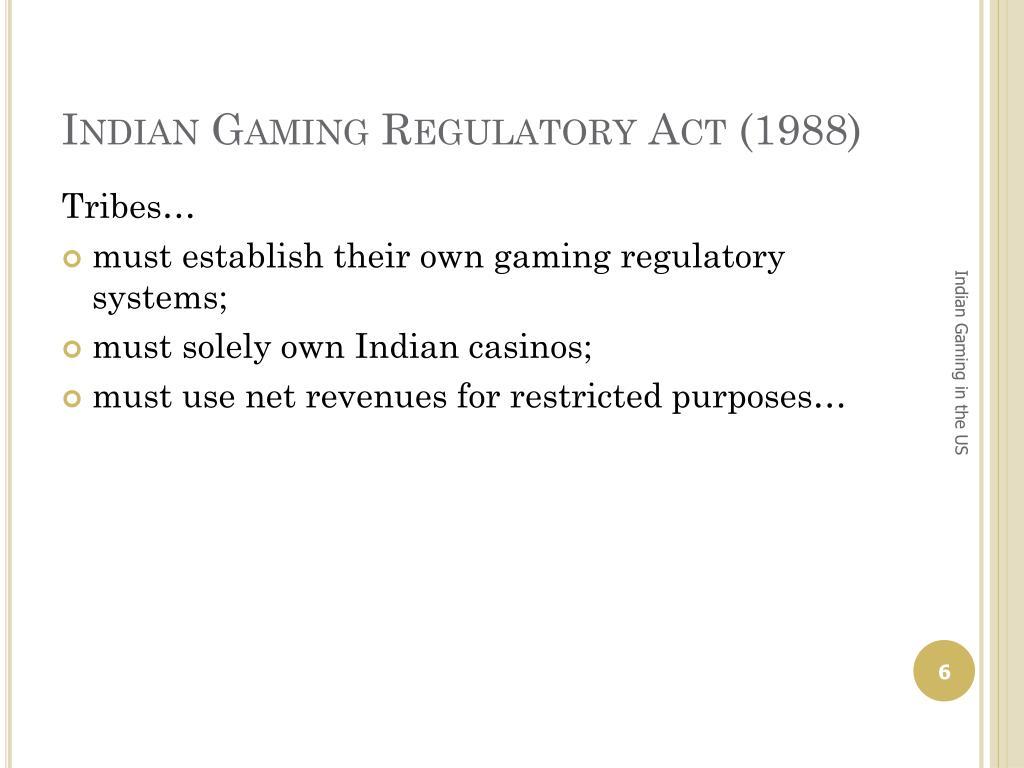 Indian Gaming Regulatory Act (1988)