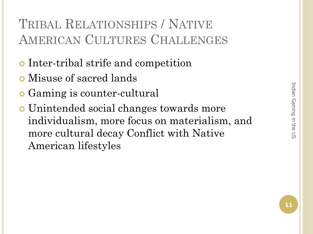 Tribal Relationships / Native American Cultures Challenges