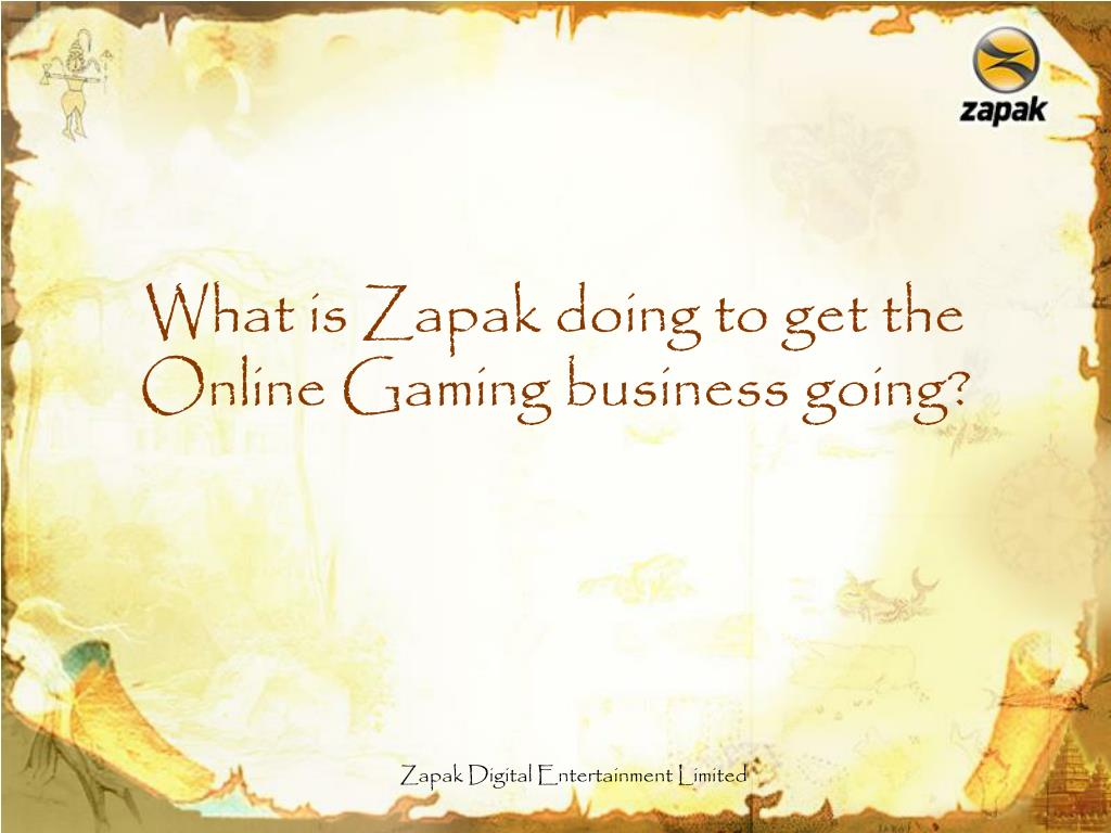 What is Zapak doing to get the Online Gaming business going?
