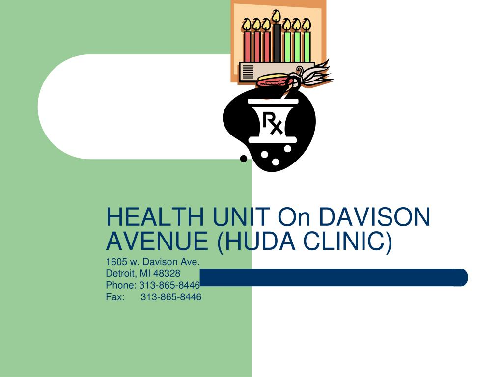 HEALTH UNIT On DAVISON AVENUE (HUDA CLINIC)