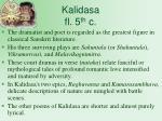 kalidasa fl 5 th c