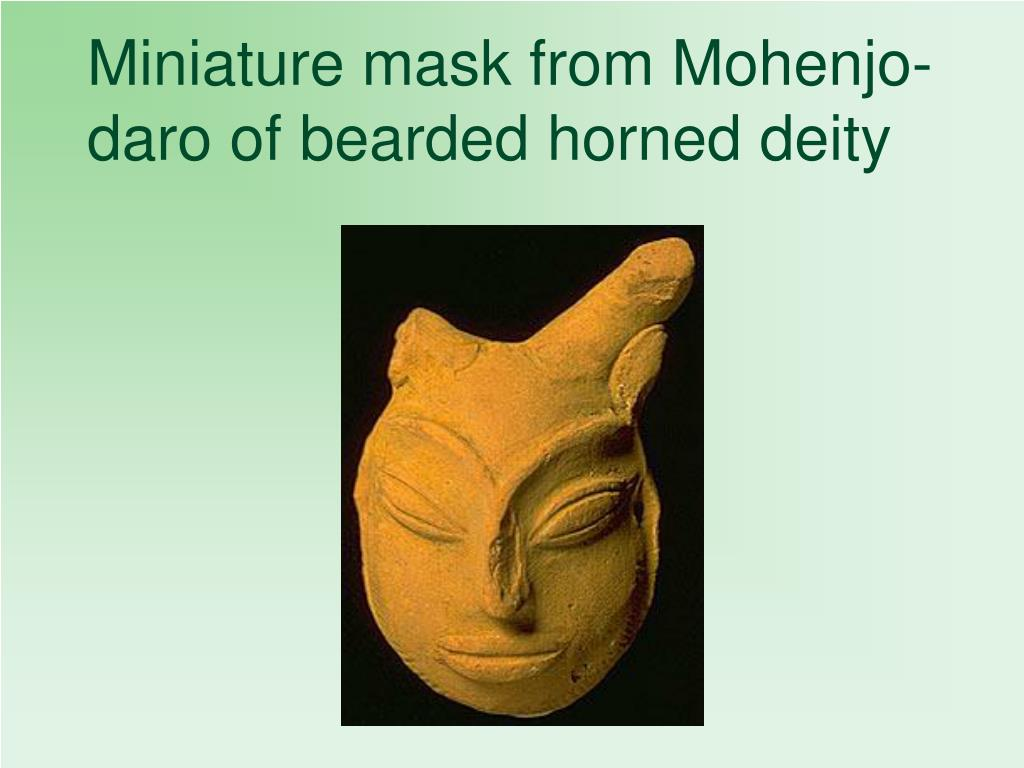 Miniature mask from Mohenjo-daro of bearded horned deity