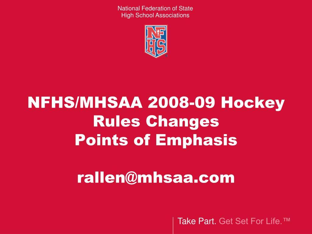 NFHS/MHSAA 2008-09 Hockey