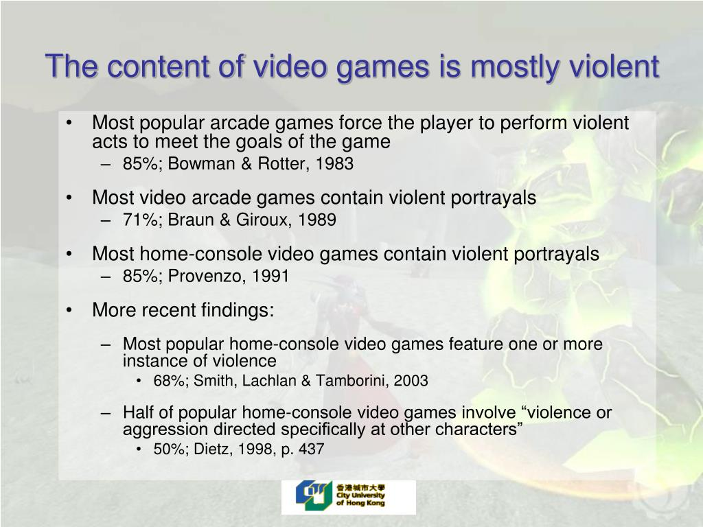 The content of video games is mostly violent