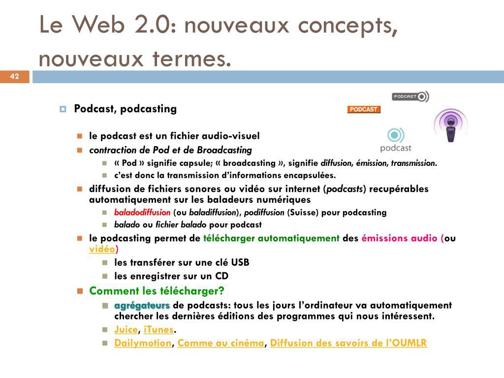 Le Web 2.0: nouveaux concepts, nouveaux termes.