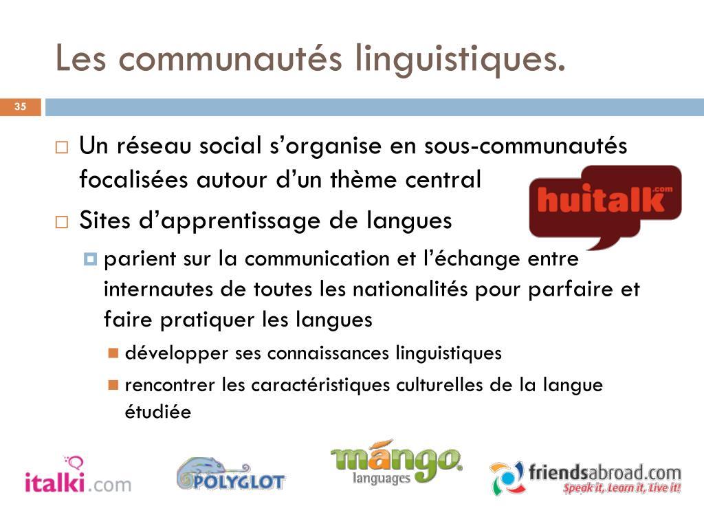 Les communautés linguistiques.