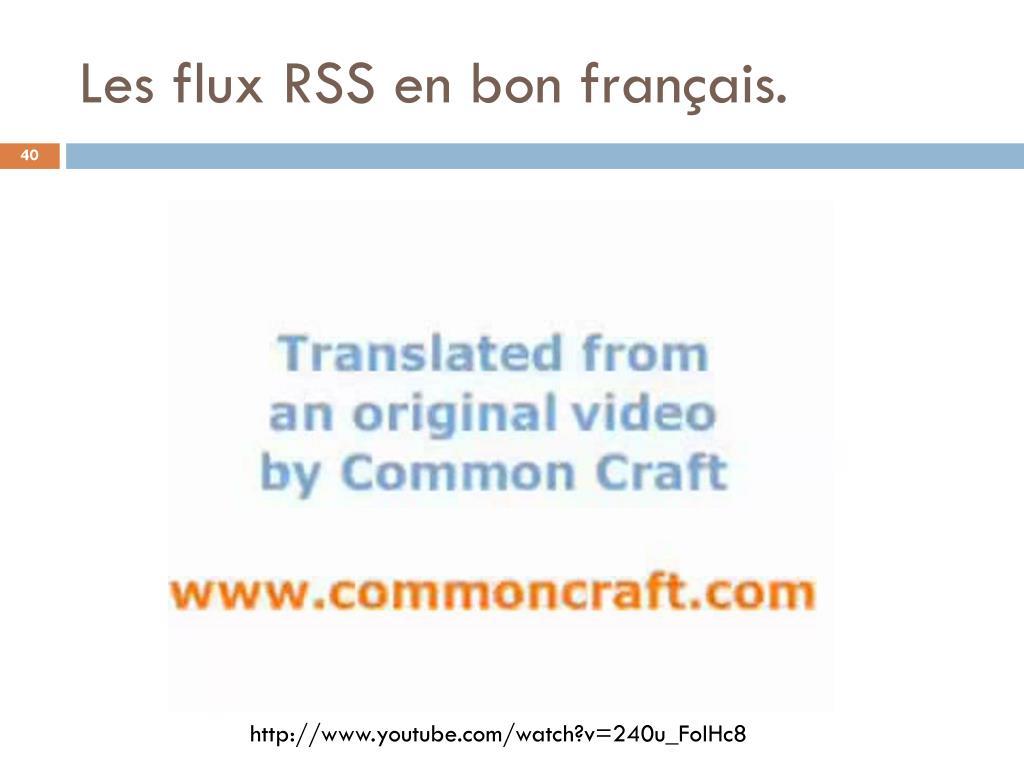 Les flux RSS en bon français.