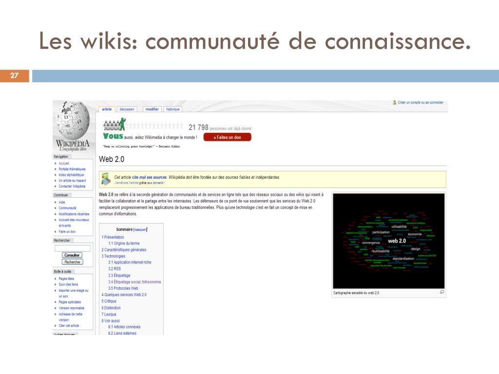 Les wikis: communauté de connaissance.