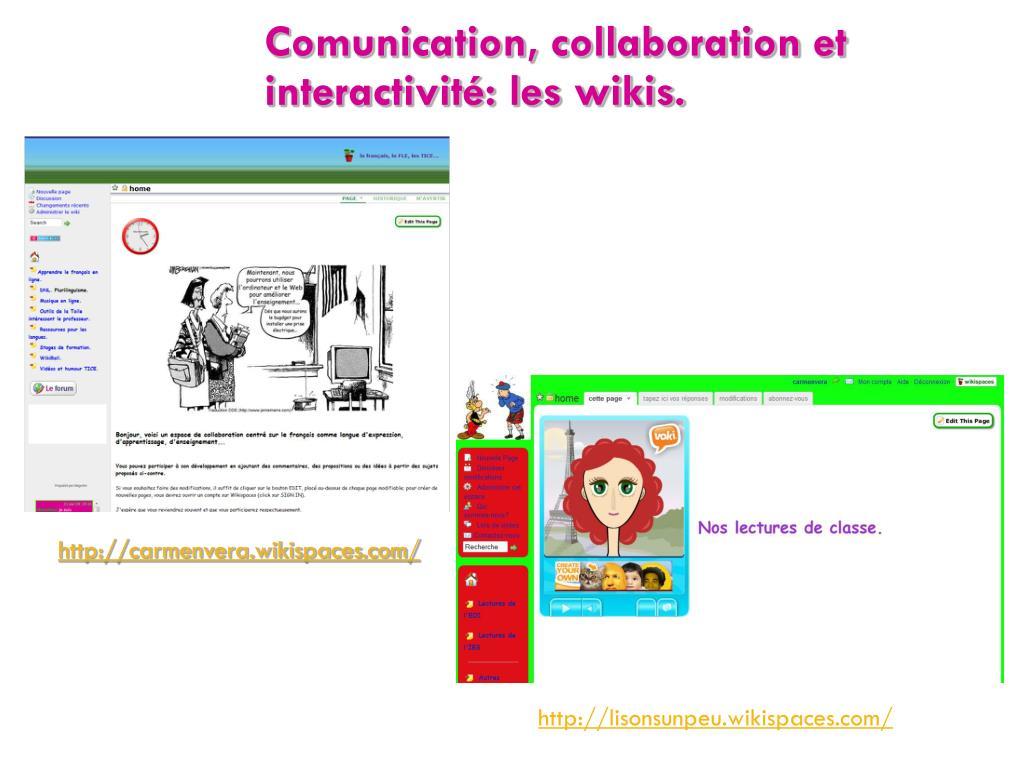 Comunication, collaboration et interactivité: les wikis.