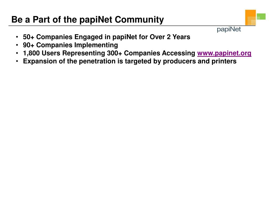 Be a Part of the papiNet Community