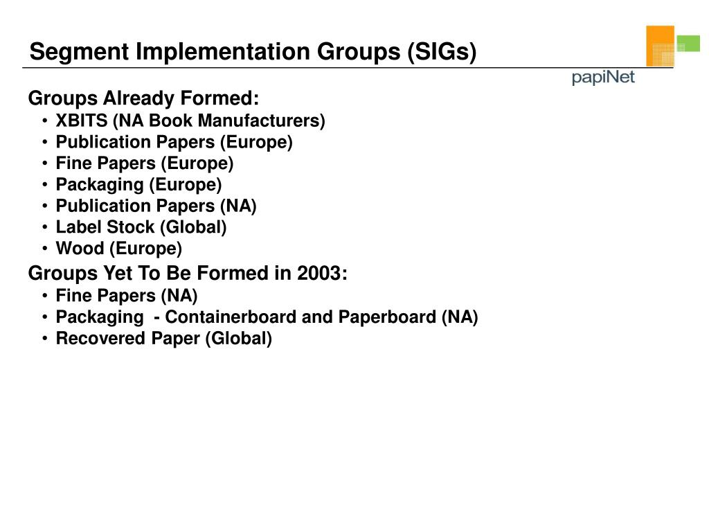Segment Implementation Groups (SIGs)