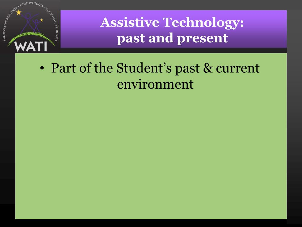 Assistive Technology: