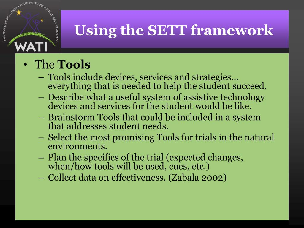 Using the SETT framework