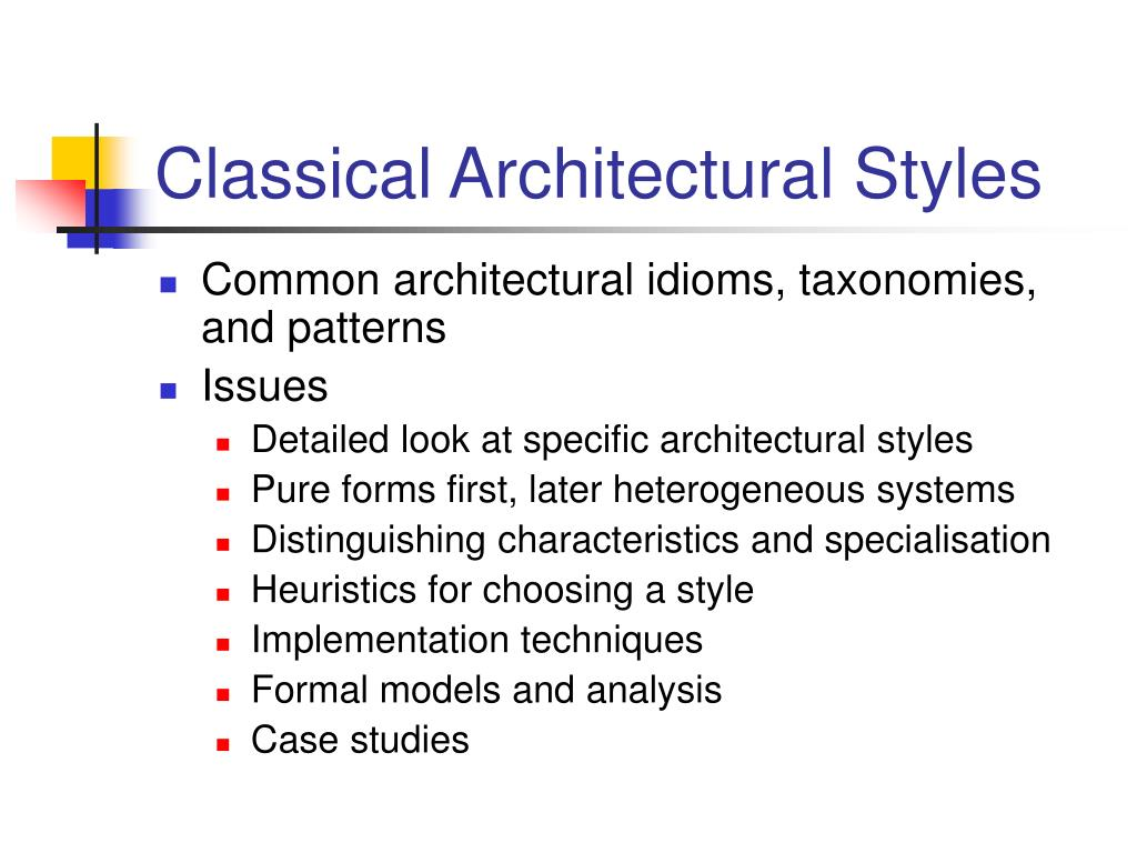 Classical Architectural Styles