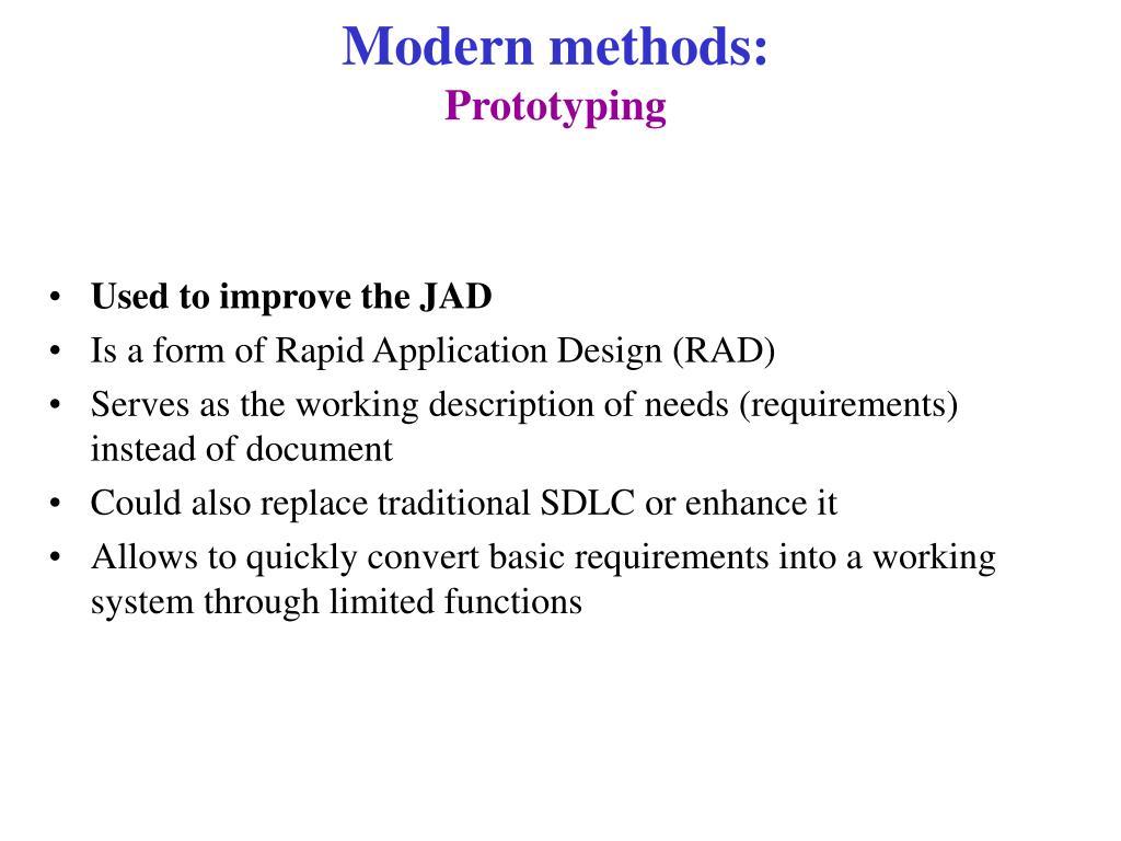 Modern methods: