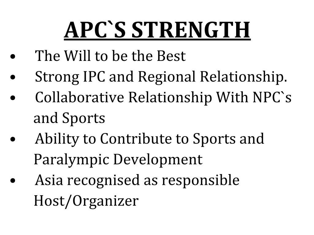 APC`S STRENGTH