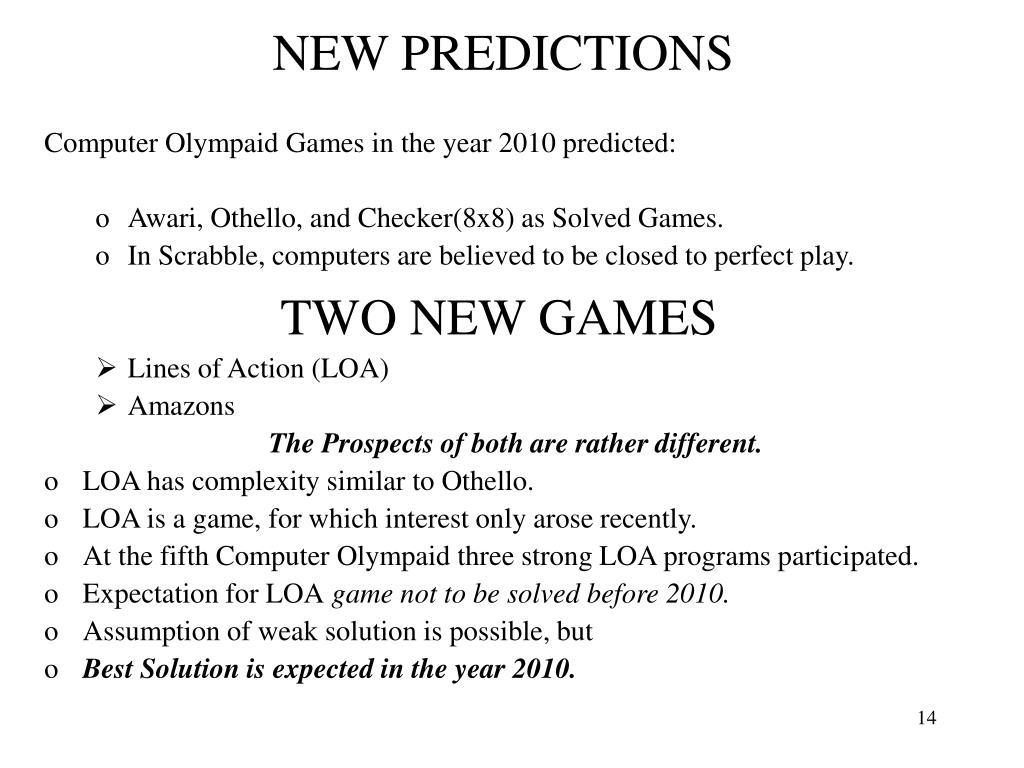 NEW PREDICTIONS