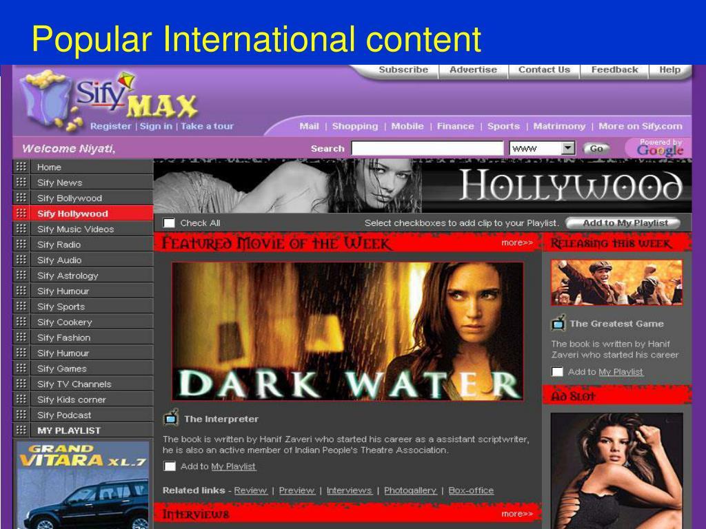 Popular International content