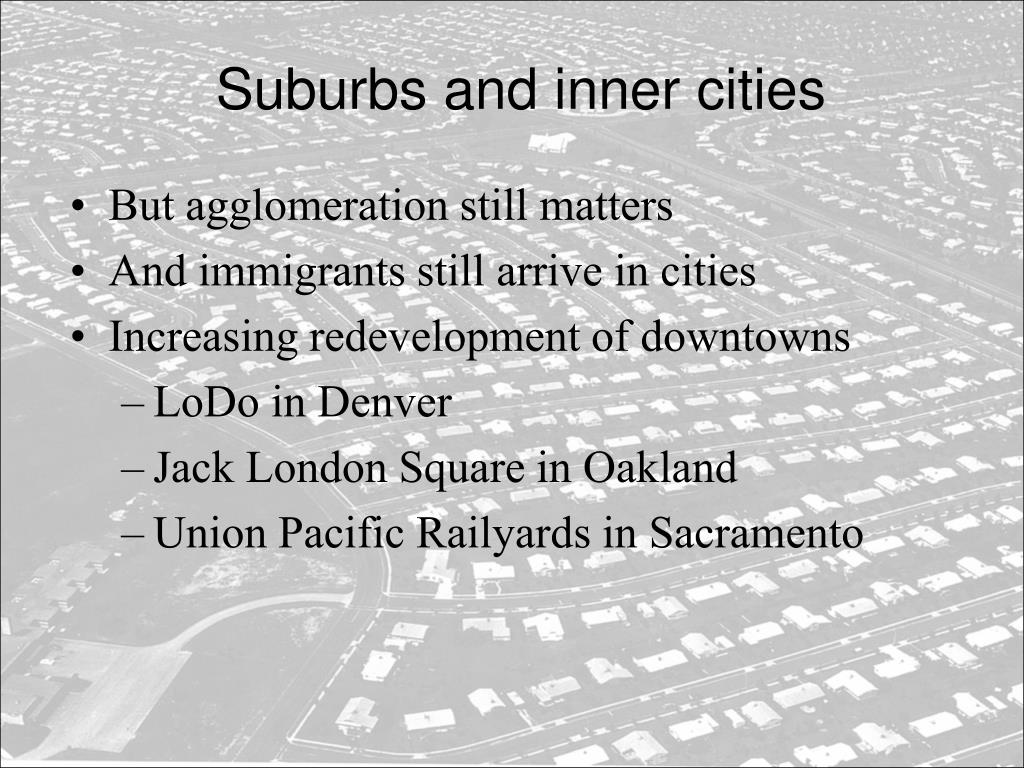 Suburbs and inner cities