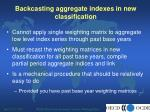 backcasting aggregate indexes in new classification