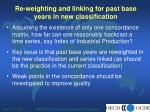 re weighting and linking for past base years in new classification5
