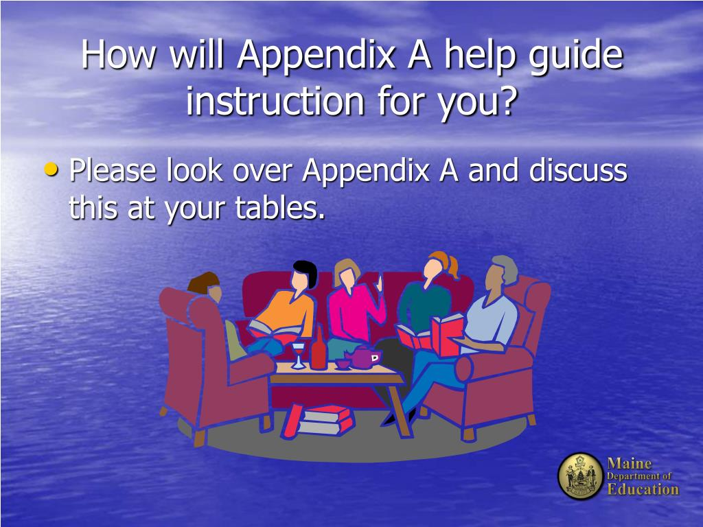 How will Appendix A help guide instruction for you?