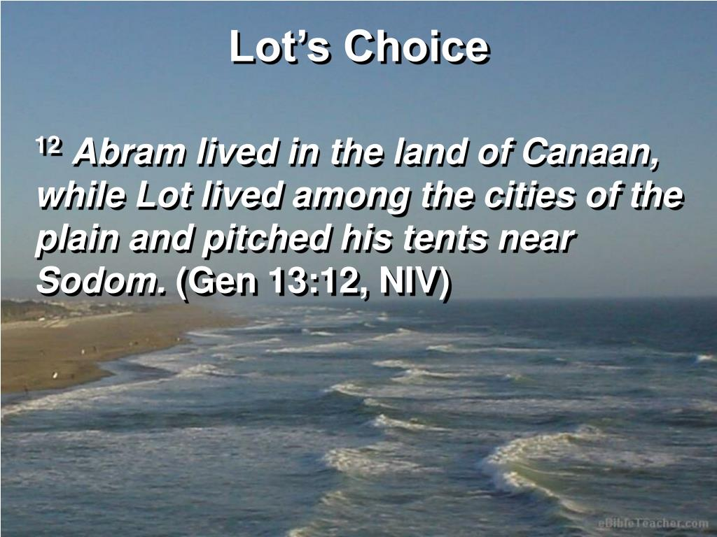 Lot's Choice