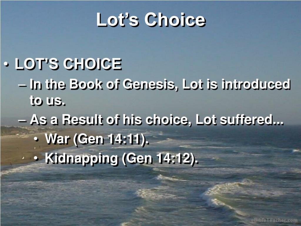 Lot's Choice